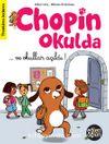 Eğlen Öğren Chopin Okulda / Ve Okullar Açıldı!