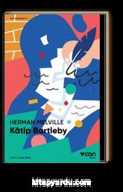 Katip Bartleby (Kısa Klasik)