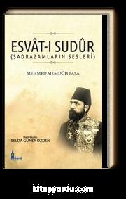Esvat-ı Sudur (Sadrazamların Sesleri)
