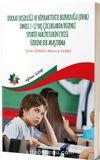 Dikkat Eksikliği Ve Hiperaktivite Bozukluğu -(DEHB) Tanılı 7-12 Yaş Çocuklarda Düzenli Sportif Faaliyetlerin Etkisi Üzerine Bir Araştırma