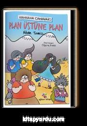 Kahkaha Canavarı / Plan Üstüne Plan