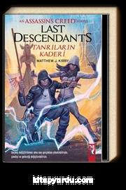 An Assasin's Creed Serisi Last Descendants Tanrıların Kaderi