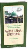 Fahri Kainat Efendimiz