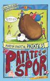 Haydi Bastır Patates! / Patatesspor 5