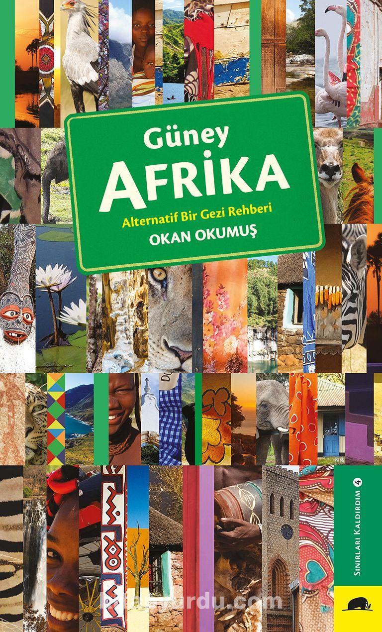 Güney AfrikaAlternatif Bir Gezi Rehberi - Okan Okumuş pdf epub
