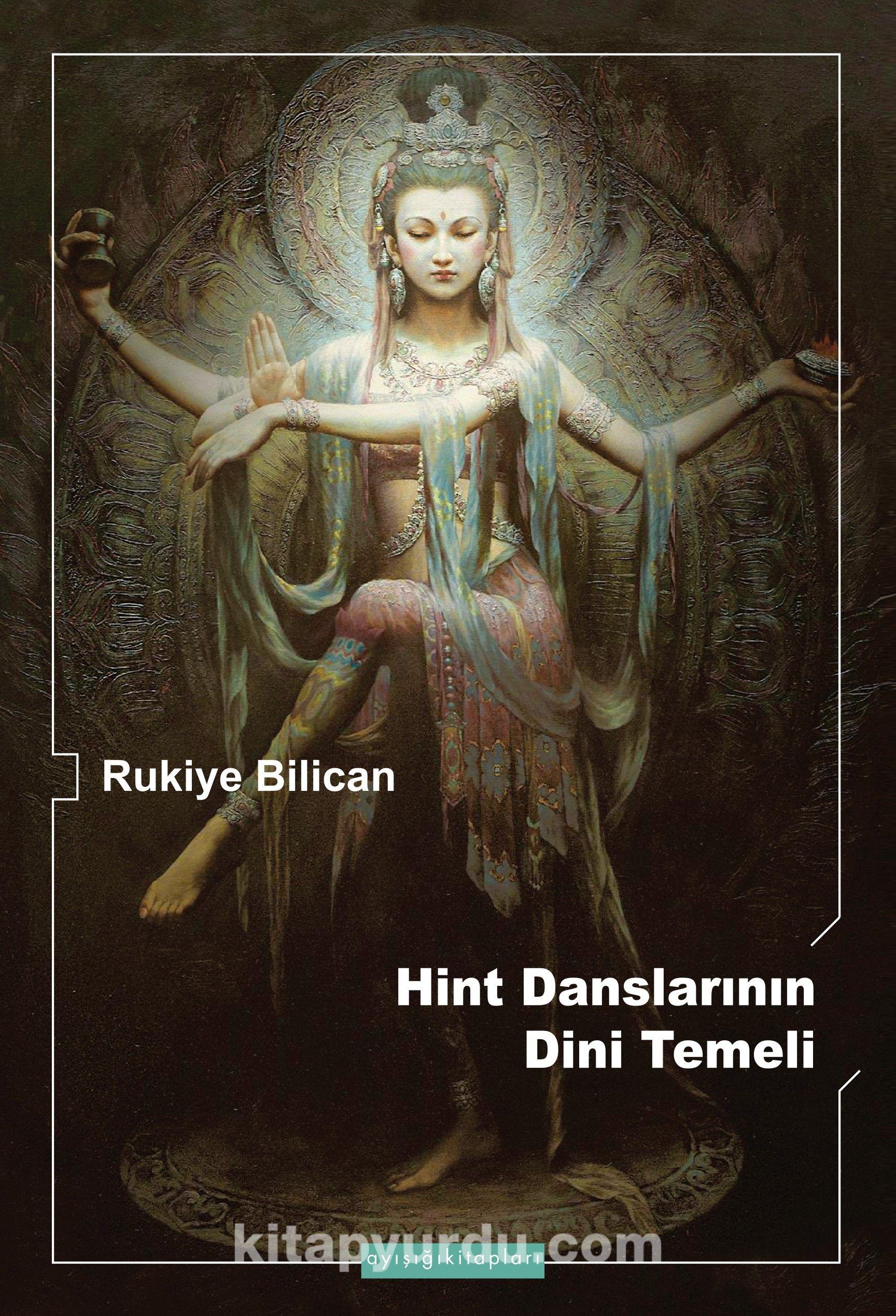Hint Danslarının Dini Temeli - Rukiye Bilican pdf epub