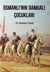 Osmanlı'nın Damgalı Çocukları