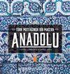 Anadolu: Türk Mutfağında Bir Macera & Anatolia: Adventures In Turkish Cooking