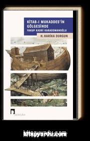Kitab-ı Mukaddes'in Gölgesinde Yakup Kadri Karaosmanoğlu
