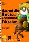 Kültür Değerlerimiz Serisi 2: Nasreddin Hoca'dan Çocuklara Fıkralar