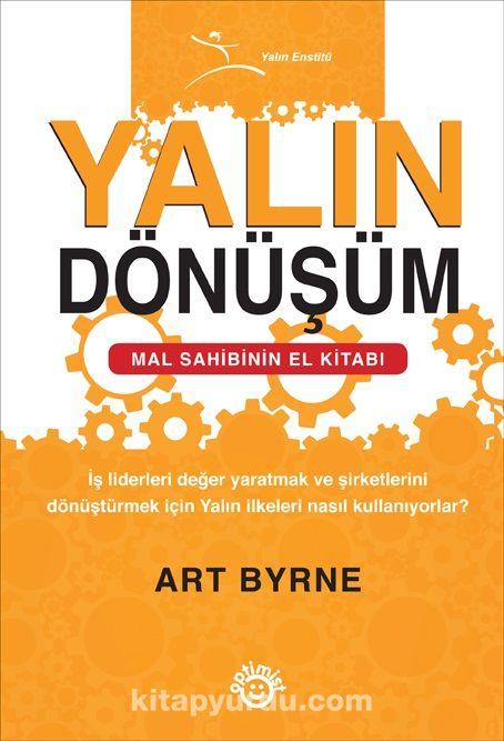 Yalın DönüşümMal Sahibinin El Kitabı - Art Byrne pdf epub