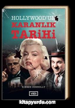 Hollywood'un Karanlık Tarihi