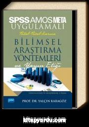 SPSS ve AMOS Uygulamalı Nicel-Nitel-Karma Bilimsel Araştırma Yöntemleri ve Yayın Etiği