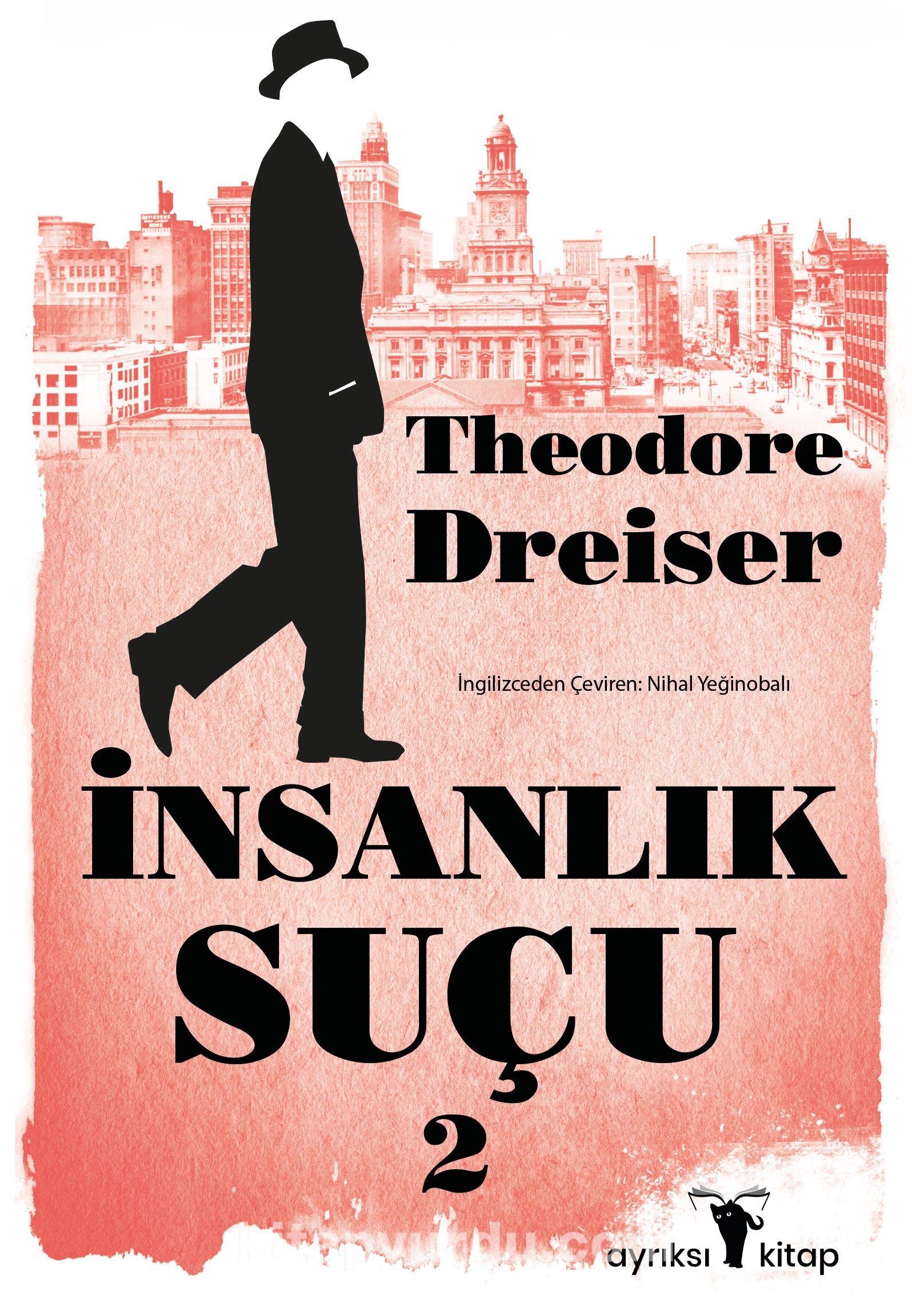 İnsanlık Suçu 2 - Theodore Dreiser pdf epub