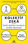 Kolektif Zeka & Farklı Düşünen İnsanlarla Birlikte Düşünmek