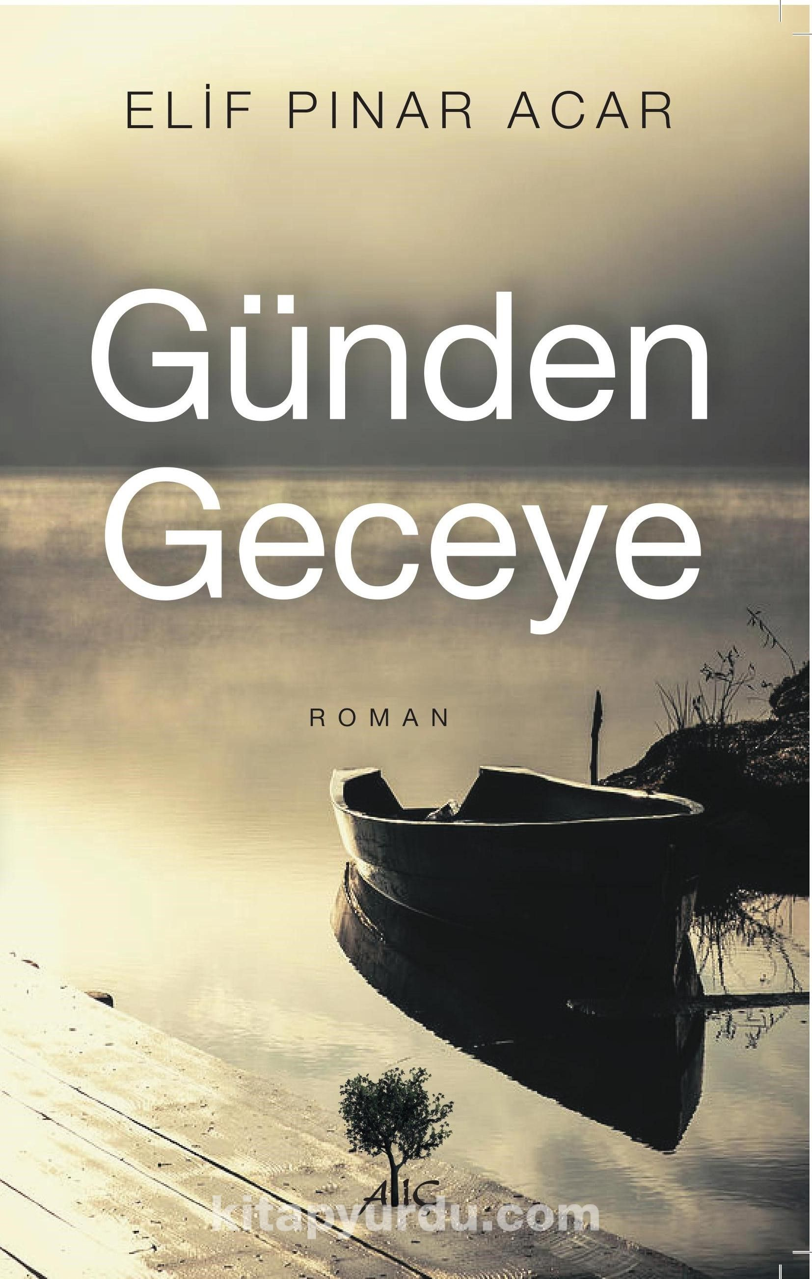 Günden Geceye - Elif Pınar Acar pdf epub