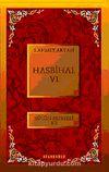 Hasbihal-VI / Bütün Eserleri XII
