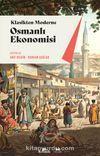 Osmanlı Ekonomisi & Klasikten Moderne (Kurumlar-Uygulamalar)
