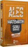 2020 ALES Matematik Sayısal Yetenek Tamamı Çözümlü Soru Bankası
