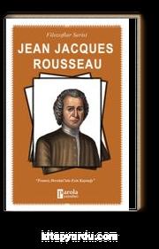 Jean Jacques Rousseau / Filozoflar Serisi