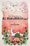 Gül Peygamberimiz Hz. Muhammed (s.a.v.) Çocuklar İçin Siyer