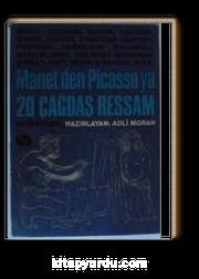 Manet'den Picasso'ya 20 Çağdaş Ressam ve Ötekiler Kod: 8-G-17