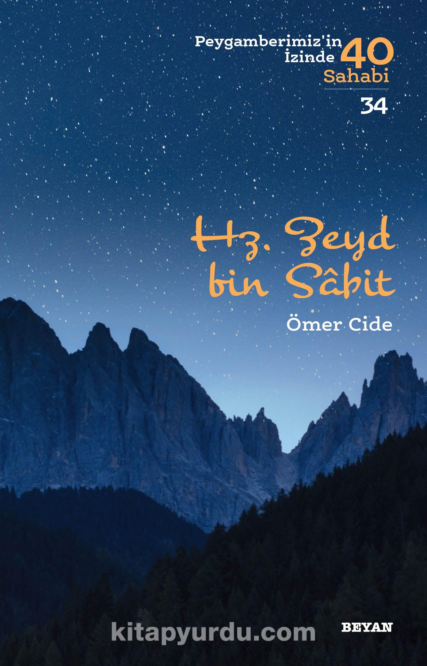 Hz. Zeyd b. Sabit / Peygamberimizin İzinde 40 Sahabi 34 - Ömer Cide pdf epub