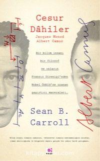 Cesur Dahiler - Sean B. Carroll pdf epub