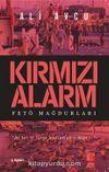Kırmızı Alarm & Fetö Mağdurları