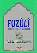 Fuzuli Hayatı Sanatı ve Eserleri