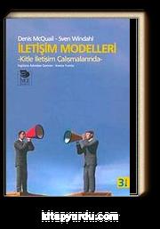 İletişim Modelleri Kitle İletişim Çalışmalarında