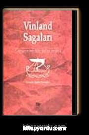 Vinland Sagaları- Vikinglerin Amerika'yı Keşfinin Destanı
