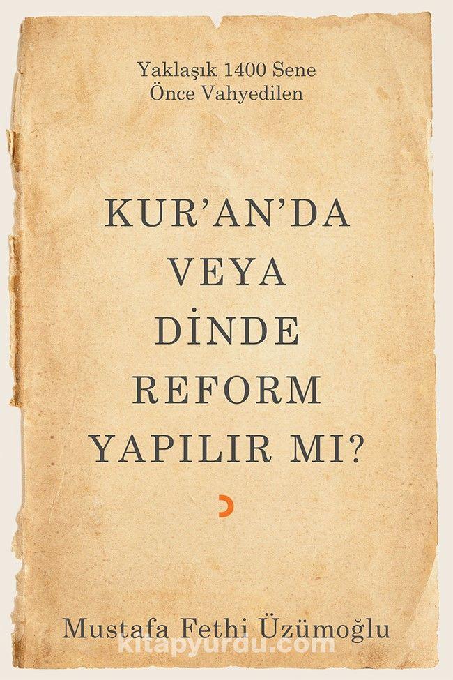 Kur'an'da veya Dinde Reform Yapılır mı? - Mustafa Fethi Üzümoğlu pdf epub