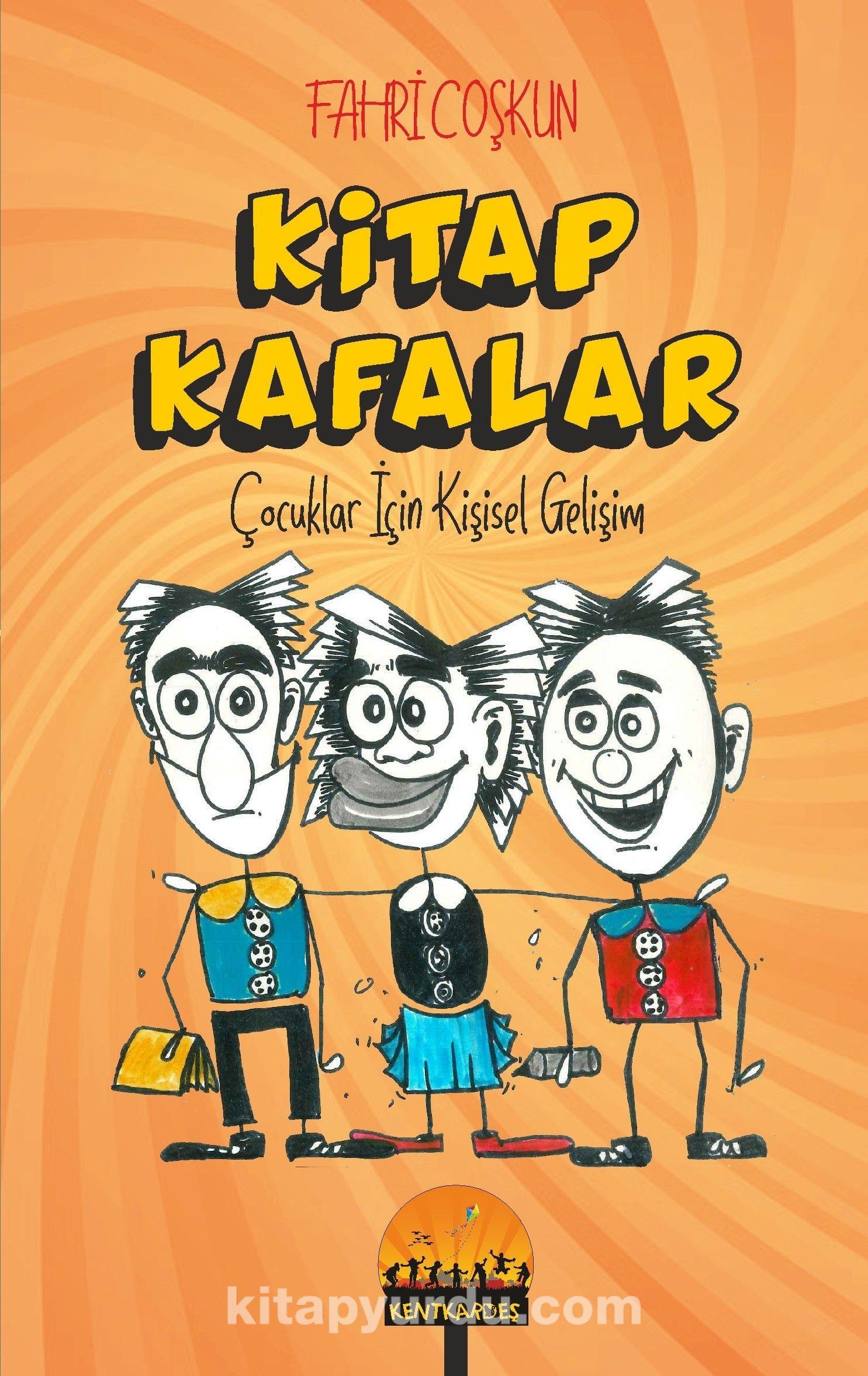 Kitap KafalarÇocuklar İçin Kişisel Gelişim - Fahri Coşkun pdf epub