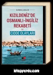 Kızıldeniz'de Osmanlı-İngiliz Rekabeti ve Cidde Olayları