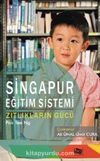 Singapur Eğitim Sistemi & Zıtlıkların Gücü