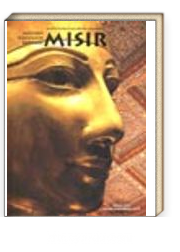 Tarih Öncesi Çağlardan Günümüze Mısır / Modern Dünyanın Kaynağı