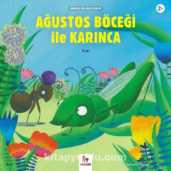 Ağustos Böceği İle Karınca / Minikler İçin Ünlü Eserler - Ezop pdf epub