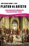 Platon ve Aristo / Batı Felsefe Tarihi (2. Cilt) & Sahte Ruhçuluk İle Maddecilik Arası Şeytani Devr-i Daim