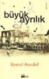 Büyük Ayrılık - Kemal Anadol pdf epub