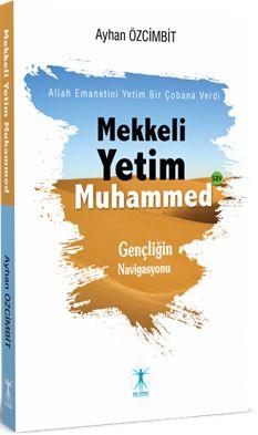 Mekkeli Yetim Muhammed