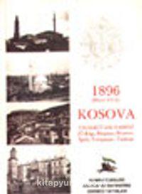 1896 (Hicri 1314) Kosova Vilayeti Salnamesi (Üsküp, Priştine, Prizren, İpek, Yenipazar, Taşlıca)