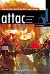 Attac / Küreselleşmeyi Eleştirenler Ne İstiyorlar?