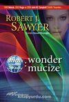 Www: Wonder / Mucize (Www Üçlemesi 3. Kitap)