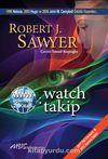 Www: Watch / Takip (Www Üçlemesi 2. Kitap)