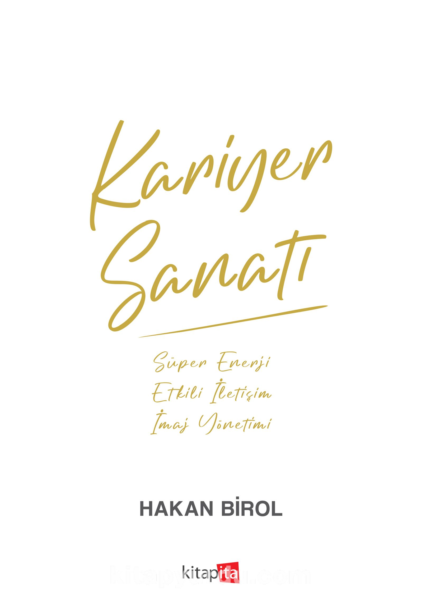 Kariyer Sanatı - Hakan Birol pdf epub
