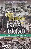 Jön Türkler ve 1908 İhtilali