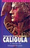 Caligula Dehşetin Kanlı Gölgesi