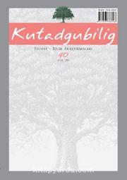 Kutadgubilig Felsefe-Bilim Araştırmaları Dergisi Sayı:40