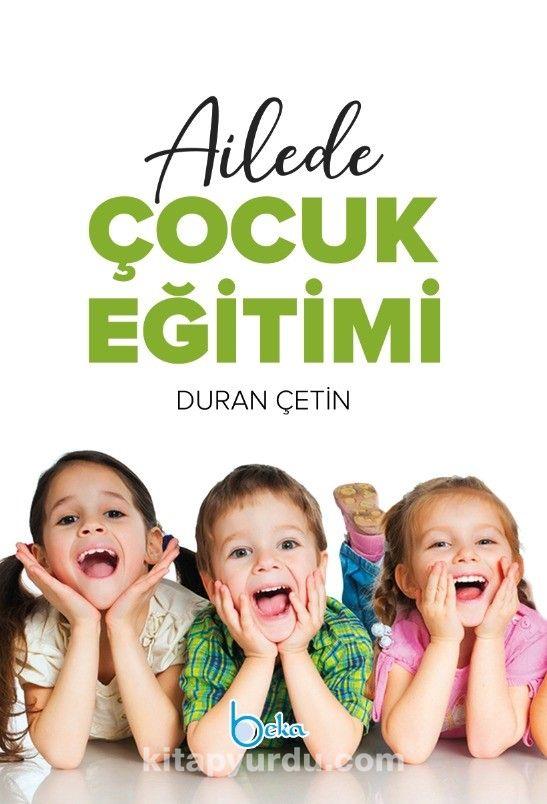 Ailede Çocuk Eğitimi - Duran Çetin pdf epub